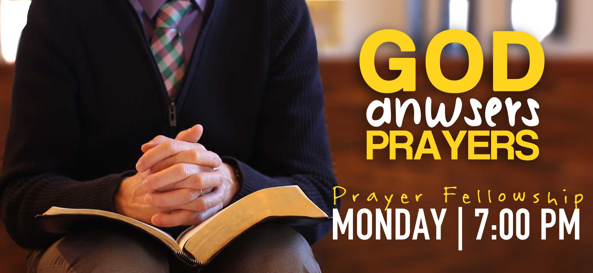 Prayer Fellowship On Mondays